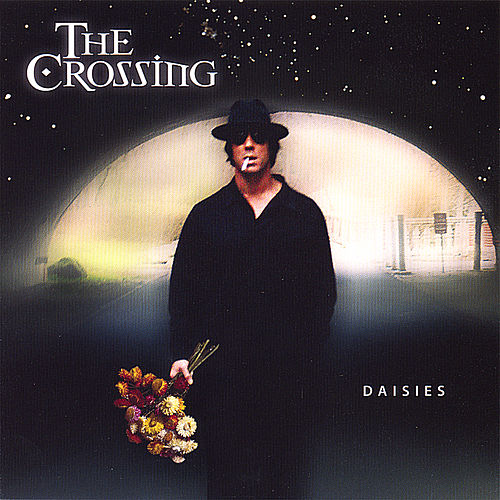 Play & Download Daisies by The Crossing | Napster