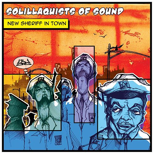 Play & Download New Sheriff In Town by Solillaquists of Sound | Napster