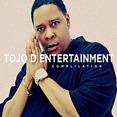 Tojo D Entertainment Compilation by Various Artists