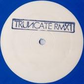Remixed, Pt. 1 by Truncate