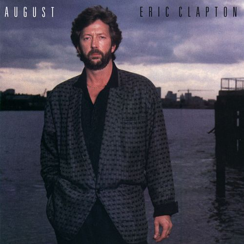Play & Download August by Eric Clapton | Napster