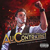 Play & Download Au Contraire! by Christian Finnegan | Napster
