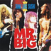 Play & Download Raw Like Sushi II by Mr. Big | Napster