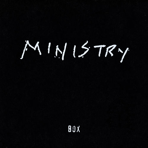 Play & Download Box by Ministry | Napster