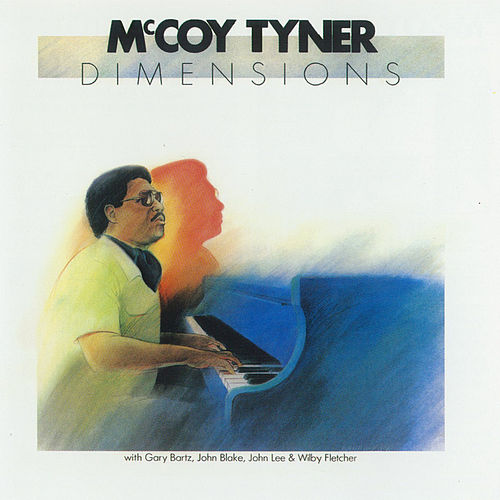 Play & Download Dimensions by McCoy Tyner | Napster