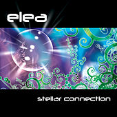 Play & Download Stellar Connection by Elea | Napster