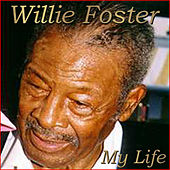 My Life von Willie Foster