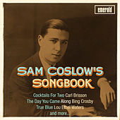 Sam Coslow's Songbook by Various Artists