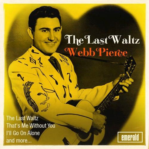 The Last Waltz by Webb Pierce