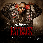 Payback: Vengeance by T-Rock