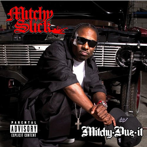 Play & Download Mitchy Duz It by Mitchy Slick | Napster