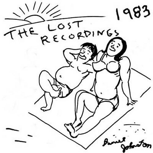 The Lost Recordings by Daniel Johnston