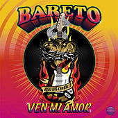 Ven Mi Amor by Bareto