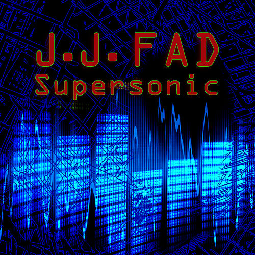 Play & Download Supersonic (Re-Recorded / Remastered) by J.J. Fad | Napster