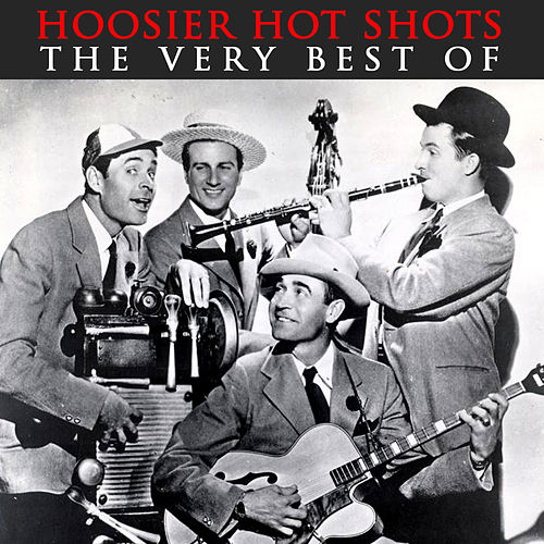 Play & Download The Very Best Of by Hoosier Hot Shots | Napster