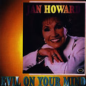 Evil On Your Mind by Jan Howard