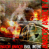 Anarchy by Evol Intent