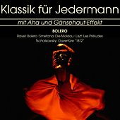 Klassik für Jedermann: Bolero by Various Artists