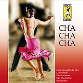 Strictly Dancing: Cha Cha Cha by Various Artists