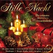 Stille Nacht: Die schönsten deutschen Weihnachtslieder by Various Artists