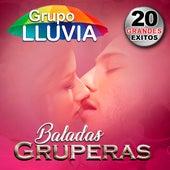 Baladas Gruperas by Grupo Lluvia