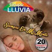 Siempre En Mi Mente by Grupo Lluvia