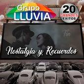 Nostalgia y Recuerdos by Grupo Lluvia