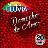 Derroche De Amor by Grupo Lluvia