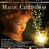 Magic Christmas: Lieder & Geschichten by Various Artists