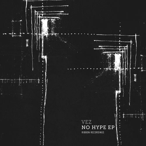 No Hype - Single by El Vez