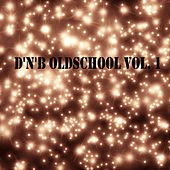 D'n'B Oldschool, Vol. 1 - EP by Various Artists