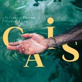 Cais by Jeferson Devon