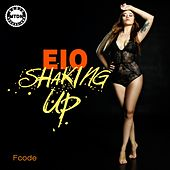 Shaking Up - Single by Fcode