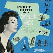 Plays Continental Music by Percy Faith