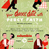 Your Dance Date With Percy Faith by Percy Faith