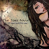 If Tomorrow Never Came by The Jonz Boyse