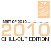 Best Of 2010 - Chill-Out Edition by Various Artists