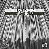 Technoid Archives #3 by Various Artists