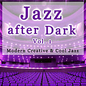 Jazz After Dark Vol. 1 by Various Artists