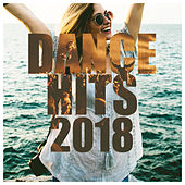 Dance Hits 2018 by Various Artists