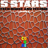 5 Stars Tech House and Techno, Vol. 9 by Various Artists