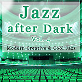 Jazz After Dark Vol. 4 by Various Artists