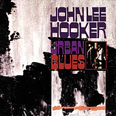 Urban Blues (Bonus Tracks) von John Lee Hooker