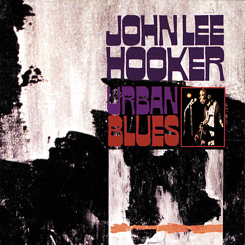Urban Blues (Bonus Tracks) de John Lee Hooker