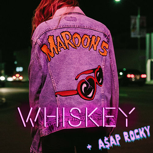 Whiskey by Maroon 5