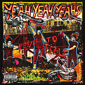 Fever To Tell von Yeah Yeah Yeahs