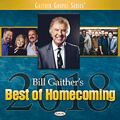 Bill Gaither's Best Of Homecoming 2018 by Various Artists