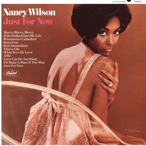 Just For Now von Nancy Wilson