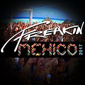 Freakin Mexico 2017 - EP by Various Artists