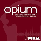 Opium Muzik 3rd Label Anniversary - EP by Various Artists